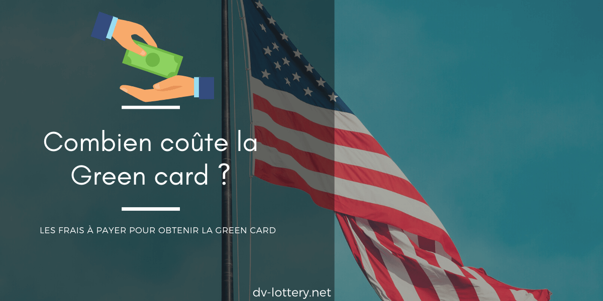 coût green card dv lottery