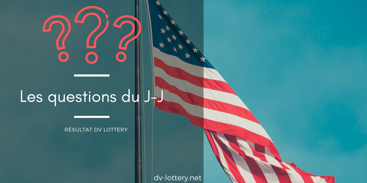questions jour j dv lottery