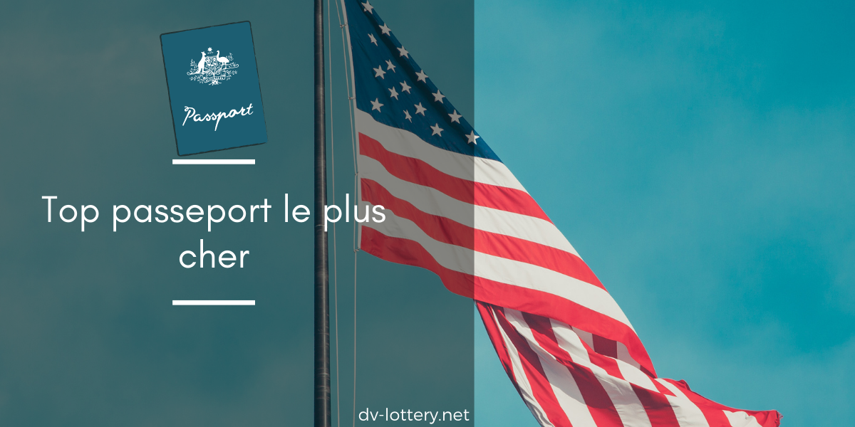 passeport le plus cher
